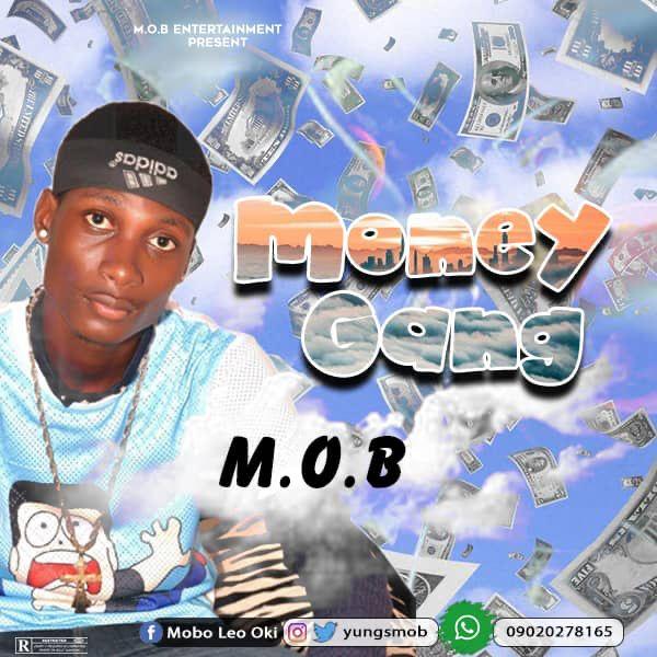 M.o.b money gang
